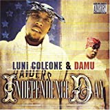 Independence Day [Us Import] by Luni and Damu Coleone (2004-11-02)