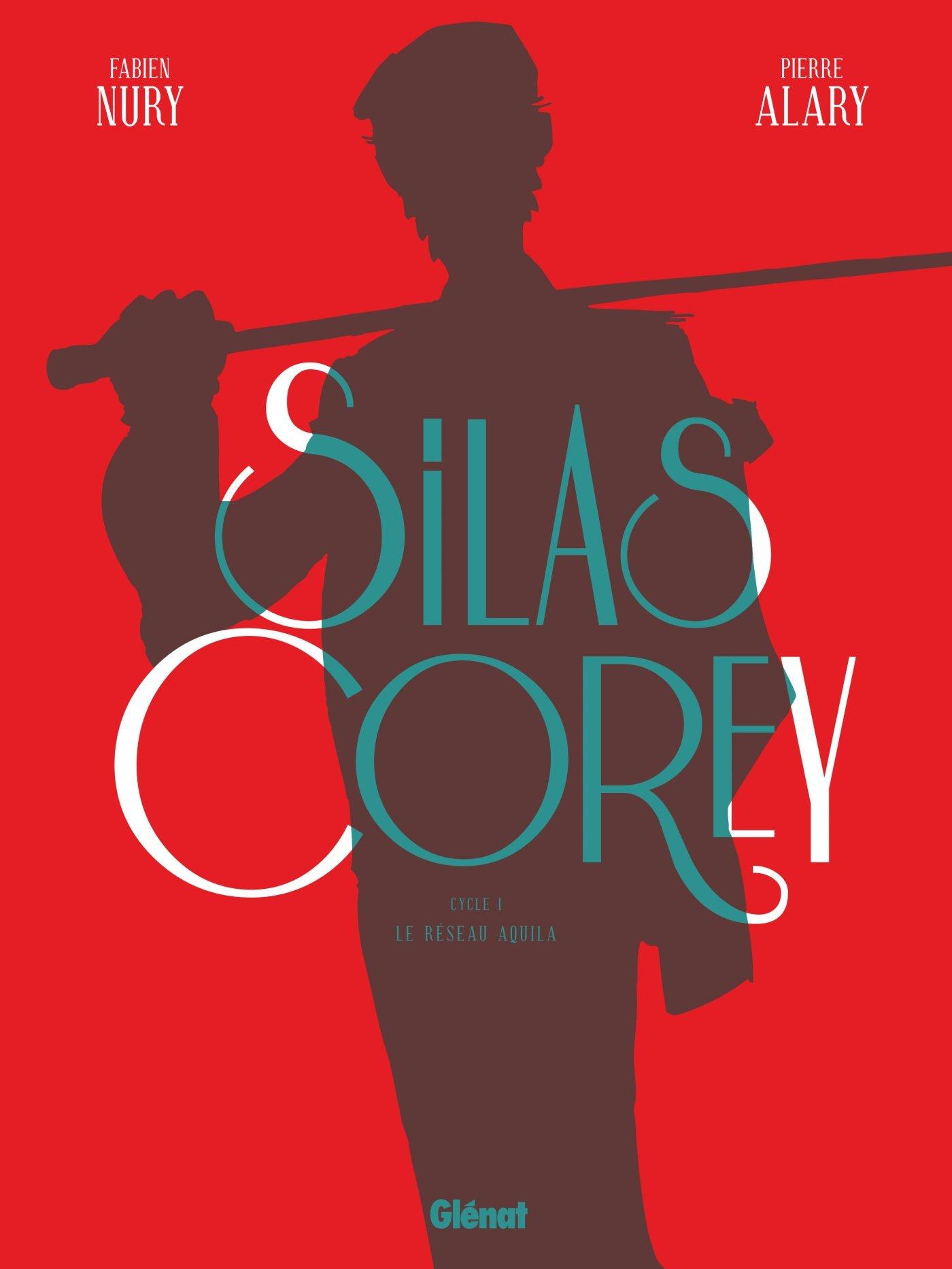 Silas Corey - Intégrale Cycle 1 Album – 22 novembre 2017 Fabien Nury Pierre Alary Glénat BD 2344025138