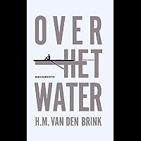 Over het water: novelle (Eldorado)