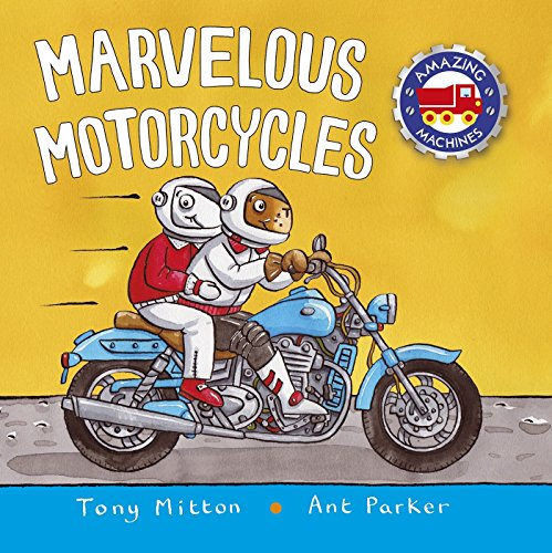 Marvelous Motorcycles (Amazing Machines)