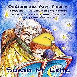 Bedtime & Any Time: Toddler Tales and Nursery Rhymes