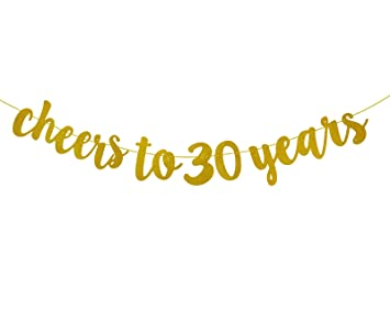 fecedy gold glitter cheers to 30 years banner for 30th birthday