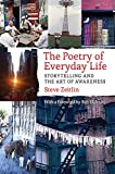 The Poetry of Everyday Life: Storytelling and the Art of Awareness