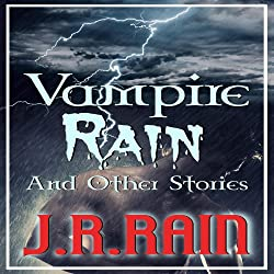 Vampire Rain and Other Stories