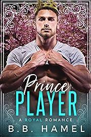 Prince Player: A Royal Romance