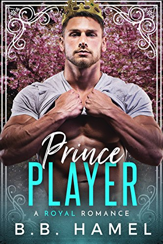 Free – Prince Player: A Royal Romance