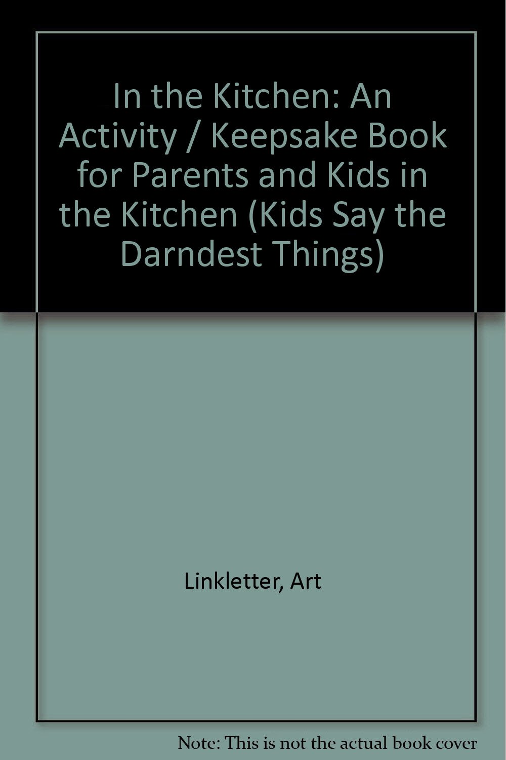 In the Kitchen: An Activity / Keepsake Book for Parents and Kids in ...