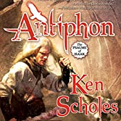 Antiphon: The Psalms of Isaak, Book 3 | Ken Scholes