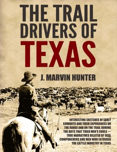 """a history of cowboys and cattle drive in early texas As """"the old chisholm trail"""" the drive cattle drives from texas started as early as 1836 with head of cattle with approximately ten cowboys."""