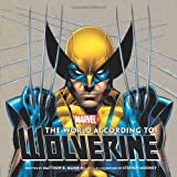 The World According to Wolverine, Matthew K. Manning, 1608873951