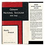 img - for German National Socialism, 1919-1945 (Twentieth century series) book / textbook / text book