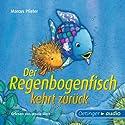 Der Regenbogenfisch kehrt zurück Hörbuch von Marcus Pfister Gesprochen von: Ursula Illert