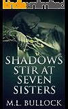 Shadows Stir at Seven Sisters (Seven Sisters Series Book 3) (English Edition)