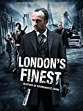 british action movies - London's Finest