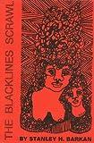 The Blacklines Scrawl, Stanley H. Barkan, 089304010X