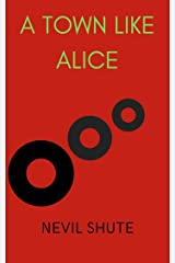A Town Like Alice Kindle Edition