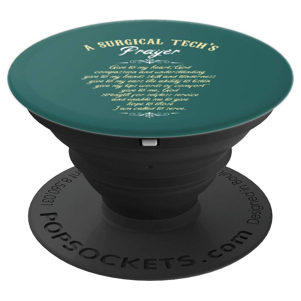 Surgical Technologist Surgical Tech's Prayer Scrub Tech PopSockets Grip and Stand for Phones and Tablets by Surgical Technologist Surgical Profession Gifts