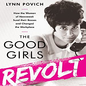 The Good Girls Revolt Audiobook