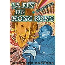 La fin de Hong Kong