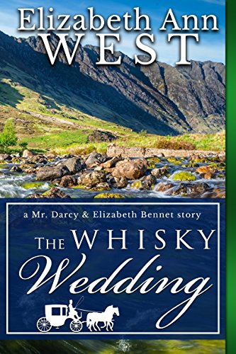 The Whisky Wedding: A Mr. Darcy and Elizabeth Bennet story cover