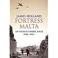 Fortress Malta: An Island Under Siege 1940-1943 (CASSELL MILITARY PAPERBACKS)