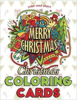 Christmas Pictures To Color For Adults.Amazon Com Christmas Coloring Cards Color And Share