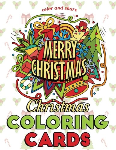 Christmas Coloring Cards: Color and Share: Holiday Greeting