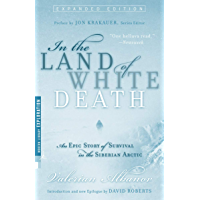 Image for In the Land of White Death: An Epic Story of Survival in the Siberian Arctic (Modern Library Exploration)