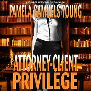 Attorney-Client Privilege Hörbuch