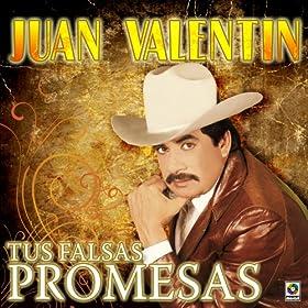 Amazon.com: Tus Falsas Promesas: Juan Valentin: MP3 Downloads