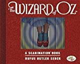 Wizard of Oz: A Scanimation Book, The: 10 Classic Scenes From Over The Rainbow (Scanimation Books) by Seder, Butler, Rufus (2011) Hardcover