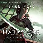 Harbinger: Fate's Forsaken, Book 1 Audiobook by Shae Ford Narrated by Derek Perkins