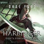 Harbinger: Fate's Forsaken, Book 1 | Shae Ford