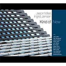 Jason Miles & Ingrid Jensen - Kind of New