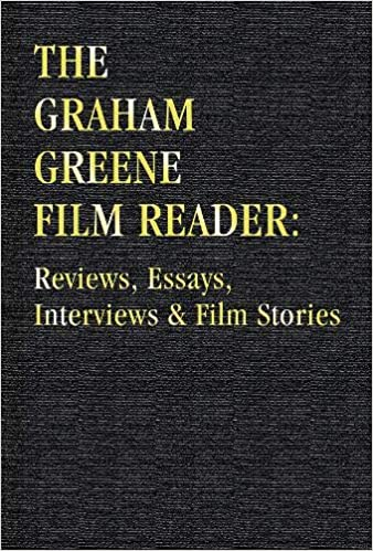 the graham greene film reader reviews essays interviews and film stories