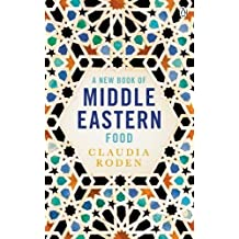 New Book Of Middle Eastern Food Enlarged And Revised