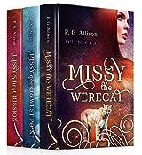 The Missy the Werecat Series: Volumes I, II & III