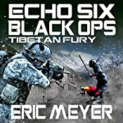 Echo Six: Black Ops 7: Tibetan Fury | Eric Meyer
