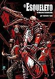 O Esqueleto. O Museu Esquecido