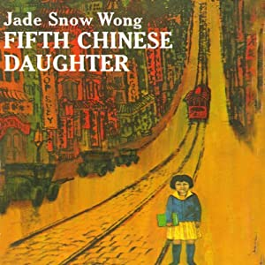 Fifth Chinese Daughter Audiobook