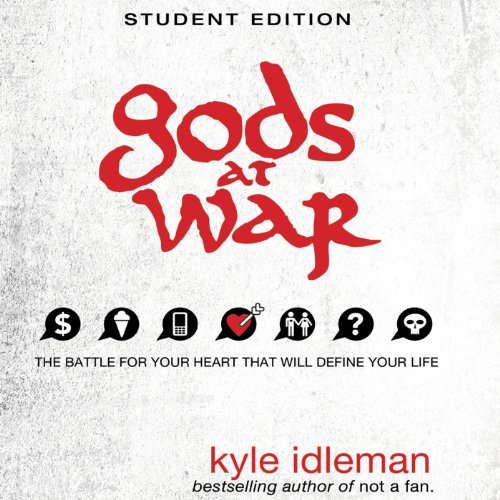 Gods at War Student Edition: The Battle for Your Heart That Will Define your Life Audiobook [Free Download by Trial] thumbnail