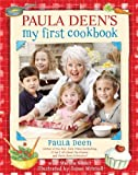 img - for Paula Deen's My First Cookbook (Spiral-bound) book / textbook / text book