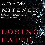 Losing Faith | Adam Mitzner