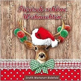 Grafik Werkstatt Weihnachten.Tierisch Schöne Weihnachten Amazon De Kartini Diapari öngider