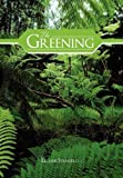 The Greening, Lelaine Stanfield, 1477142223
