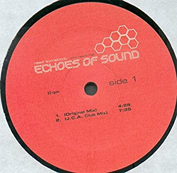 Echoes Of Sound - Need Somebody (Who Needs Me) (Vinyl 1