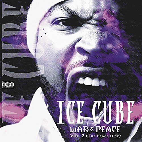 ICE CUBE - WAR & PEACE 2 (THE PEACE DISC)