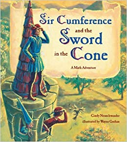 Book Sir Cumference and the Sword in the Cone by Cindy Neuschwander (2003-07-01)
