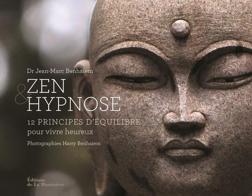 Amazon zen et hypnose principes d équilibre pour vivre