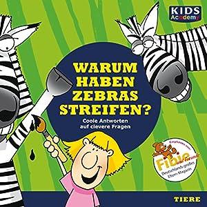 Warum haben Zebras Streifen? Hörbuch